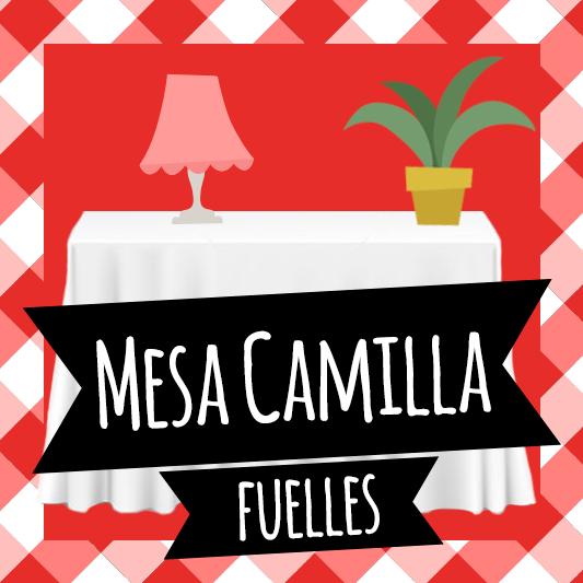 Mesa Camilla Fuelles